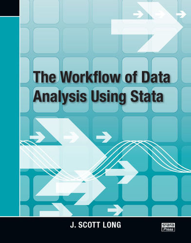 The Workflow of Data Analysis Using Stata - eBook