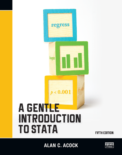 A Gentle Introduction to Stata, Fifth Edition - eBook