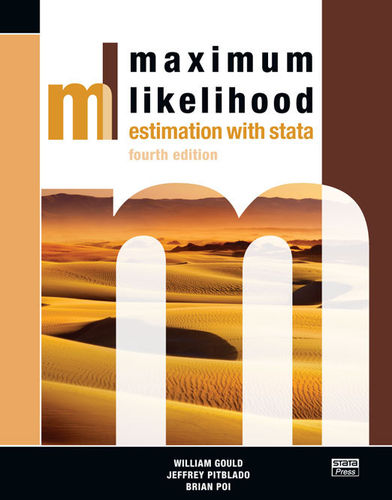 Maximum Likelihood Estimation with Stata, Fourth Edition - eBook