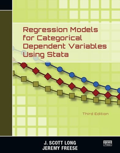 Regression Models for Categorical Dependent Variables Using Stata, Third Edition - eBook