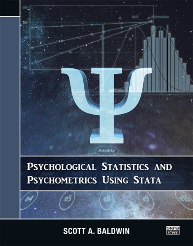 Psychological Statistics and Psychometrics Using Stata